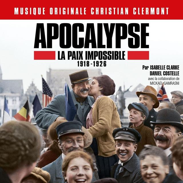 Apocalypse la paix impossible 1918-1926
