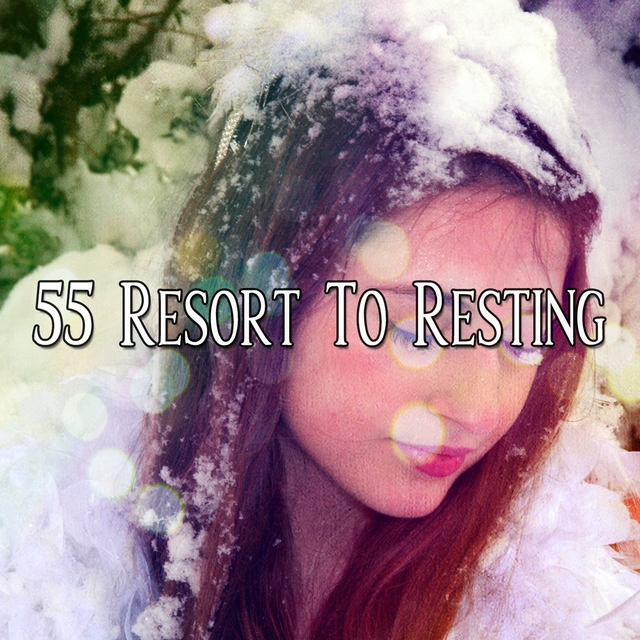 55 Resort To Resting