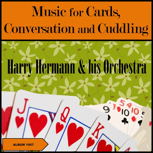 Music For Cards, Conversation And Cuddling