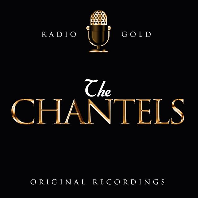 Radio Gold / The Chantels