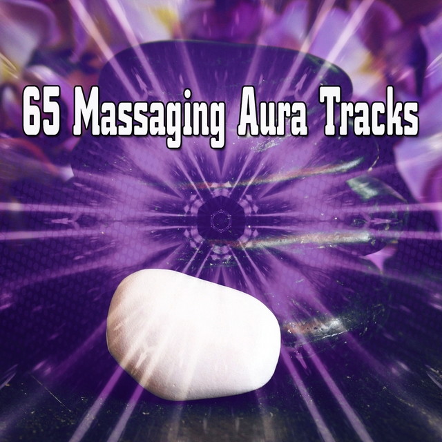 65 Massaging Aura Tracks