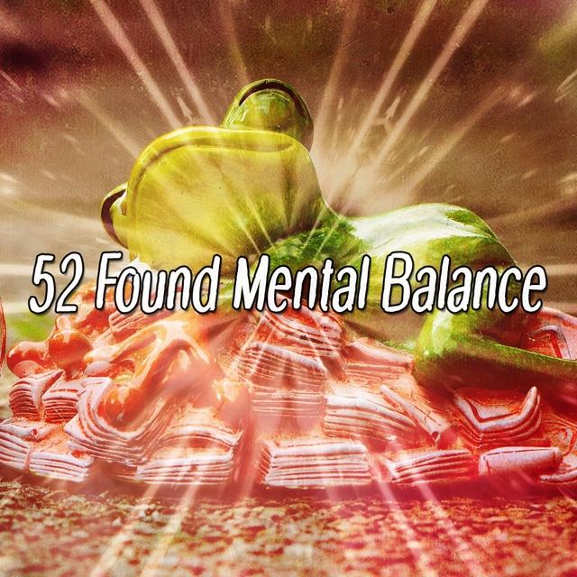 52 Found Mental Balance