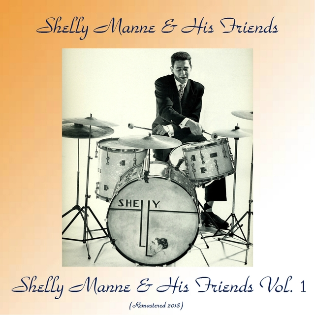 Shelly Manne & His Friends Vol. 1