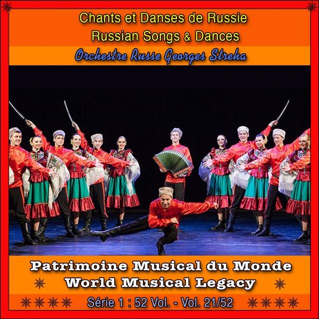Patrimoine musical du monde / Vol. 21/52: chants et danses de russie