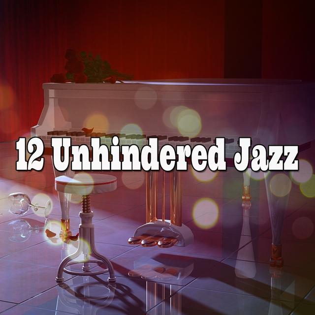 12 Unhindered Jazz