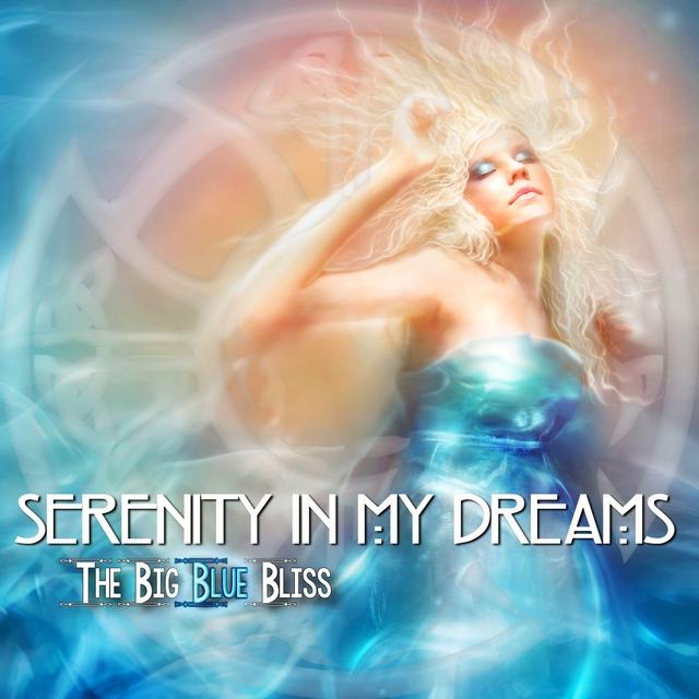Couverture de Serenity In My Dreams