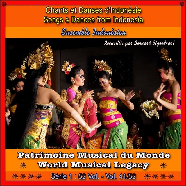 Patrimoine Musical du Monde / Vol. 41/52 : Chants et Dances d'Indonésie