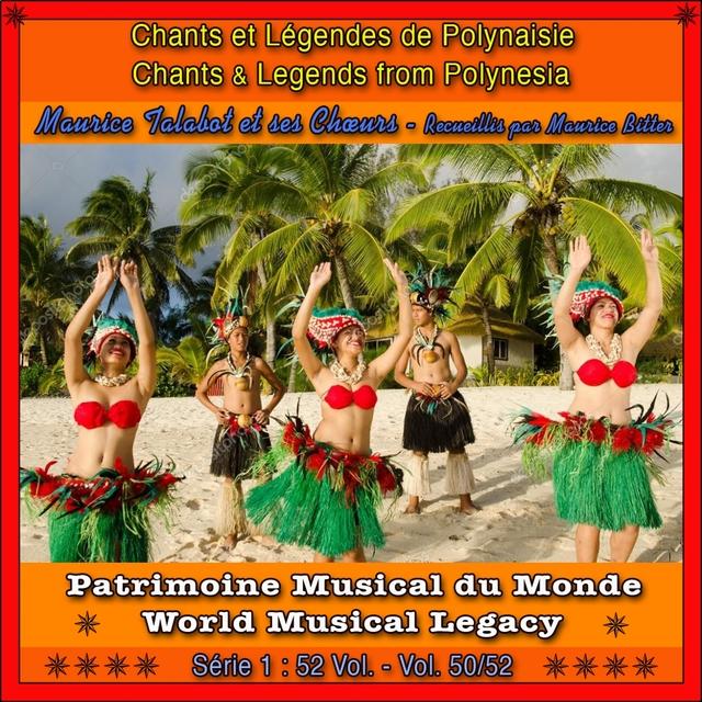 Patrimoine Musical Du Monde / Vol. 50/52: Chants Et Légendes De Polynésie