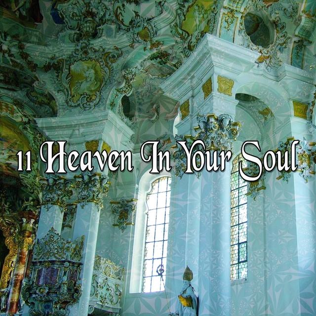 11 Heaven In Your Soul