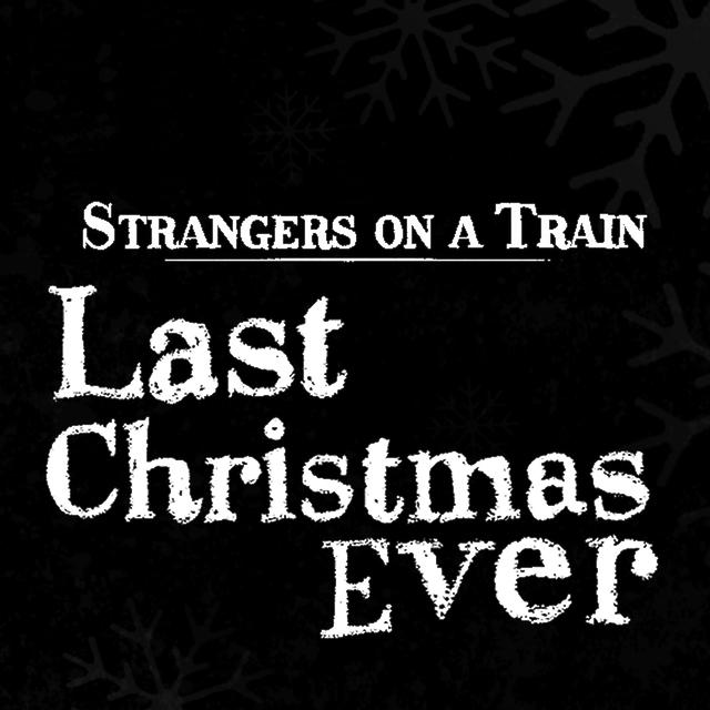 Last Christmas Ever