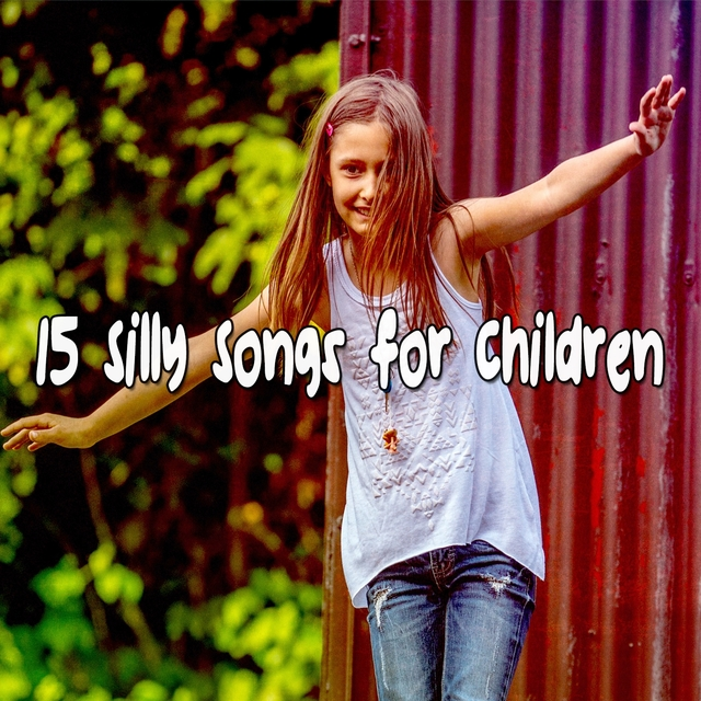 15 Silly Songs For Children