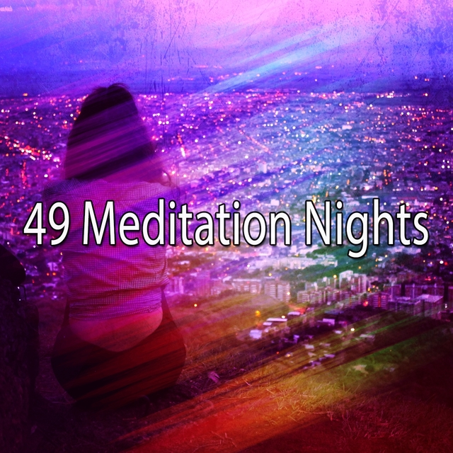 49 Meditation Nights
