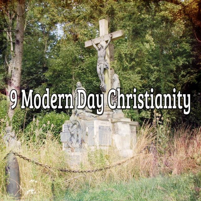 9 Modern Day Christianity