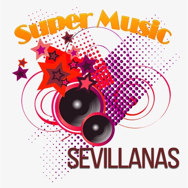 Super Music, Sevillanas