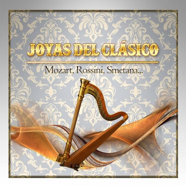 Couverture de Joyas Del Clásico, Mozart, Rossini, Smetana...