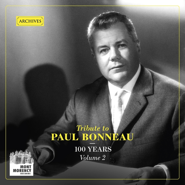 100 years: Tribute to Paul Bonneau, Vol. 2