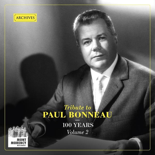 100 years: Tribute to Paul Bonneau, Vol. 2