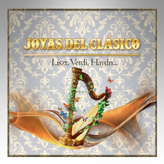 Couverture de Joyas Del Clásico, Liszt, Verdi, Haydn...