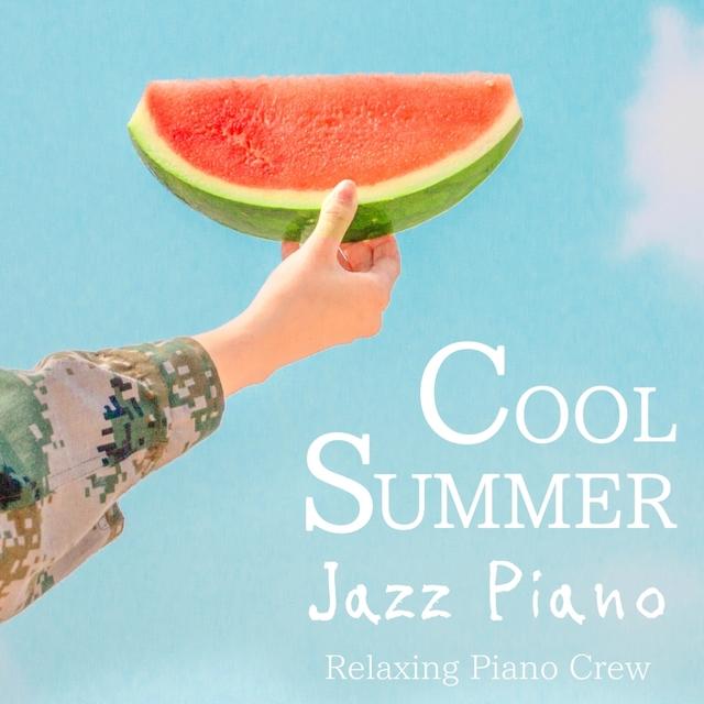 Cool Summer Jazz Piano
