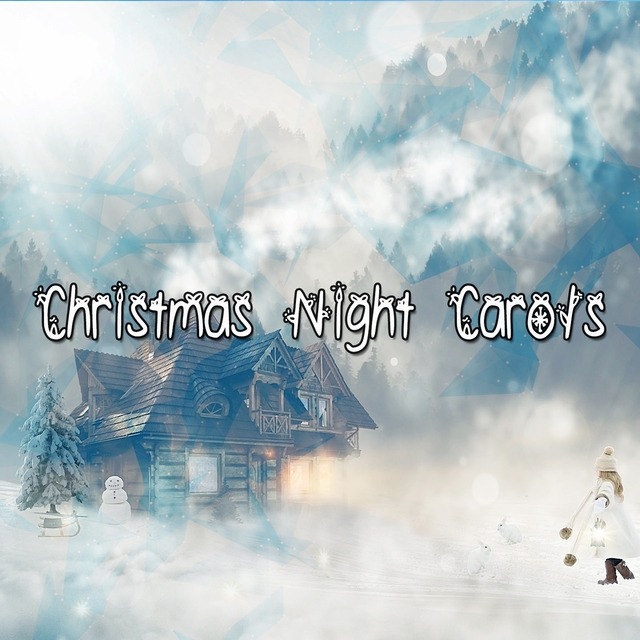 Christmas Night Carols