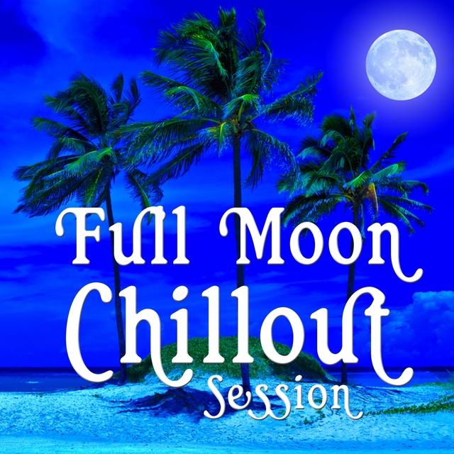 Couverture de Full Moon Chillout Session