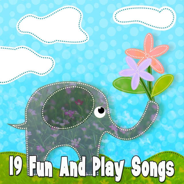 19 Fun And Play Songs