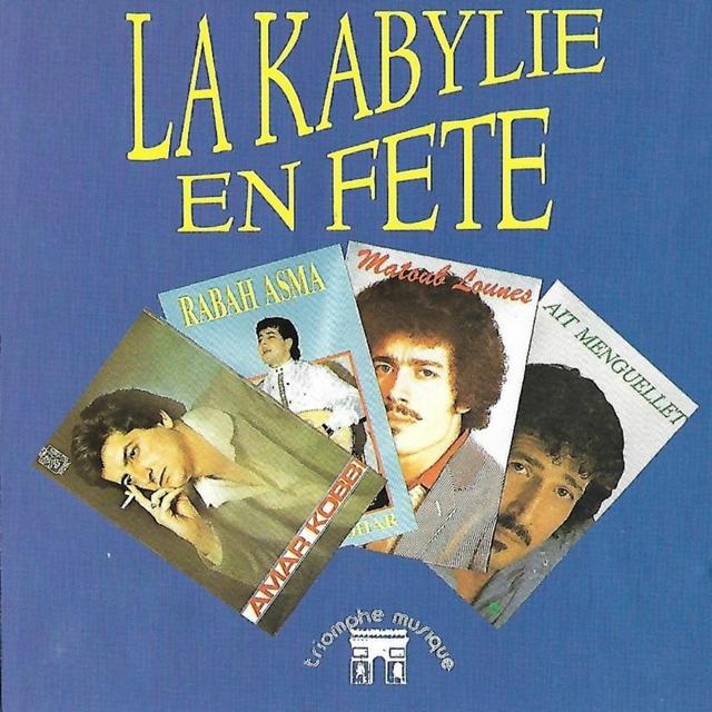 Couverture de La Kabylie en Fête