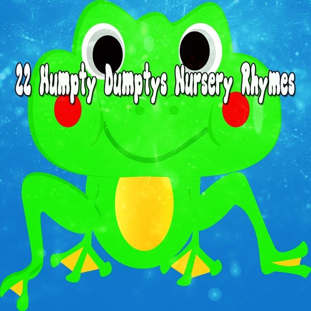22 Humpty Dumptys Nursery Rhymes