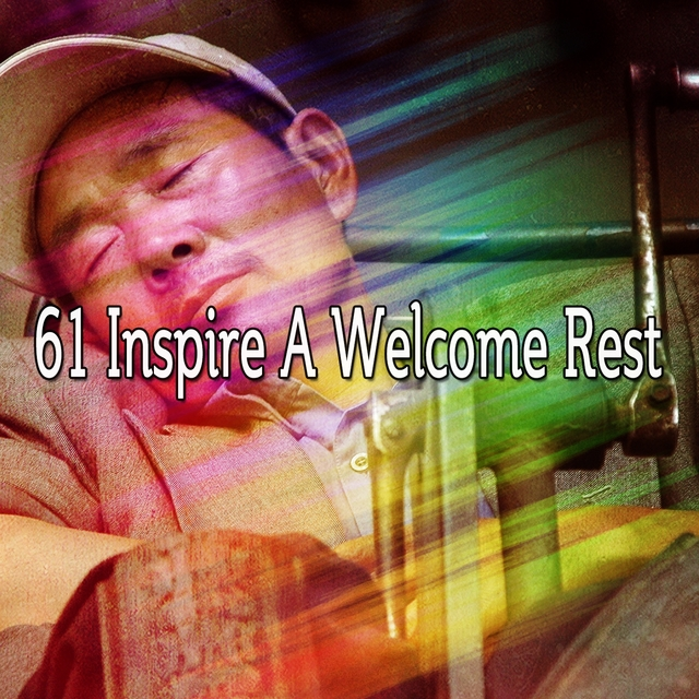 61 Inspire A Welcome Rest