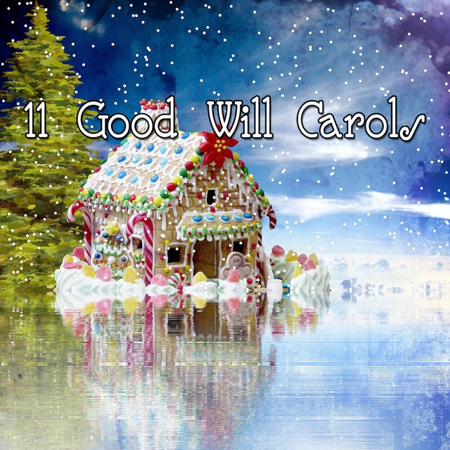11 Good Will Carols