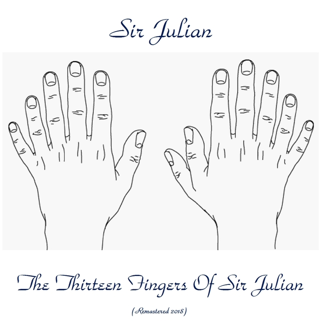 The Thirteen Fingers Of Sir Julian