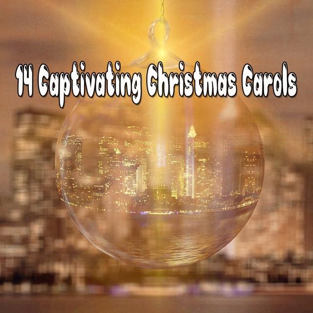 14 Captivating Christmas Carols