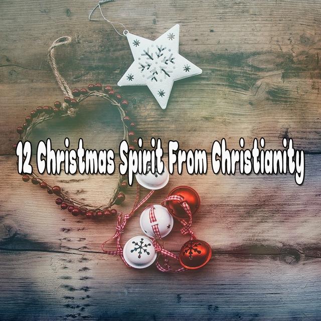 12 Christmas Spirit From Christianity