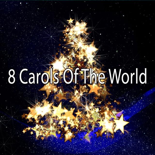 8 Carols Of The World