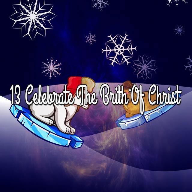13 Celebrate The Brith Of Christ