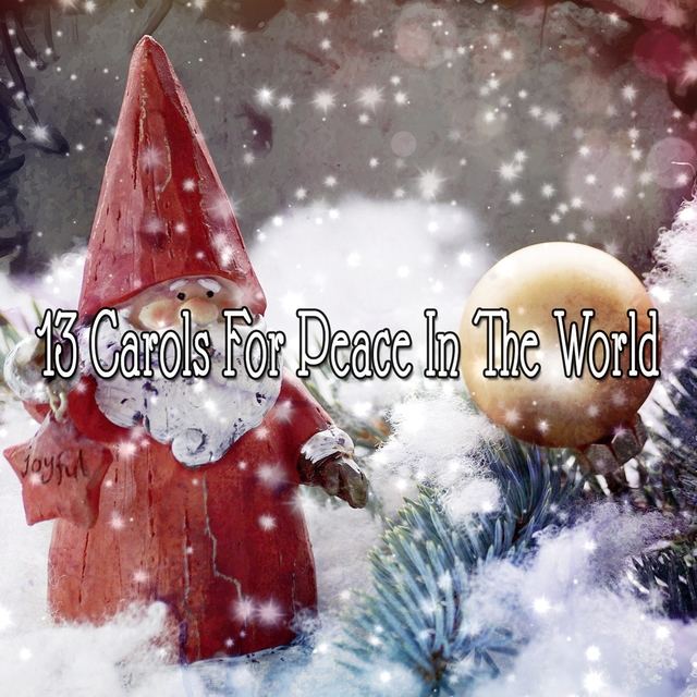 13 Carols For Peace In The World