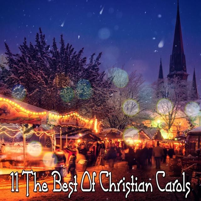 11 The Best Of Christian Carols