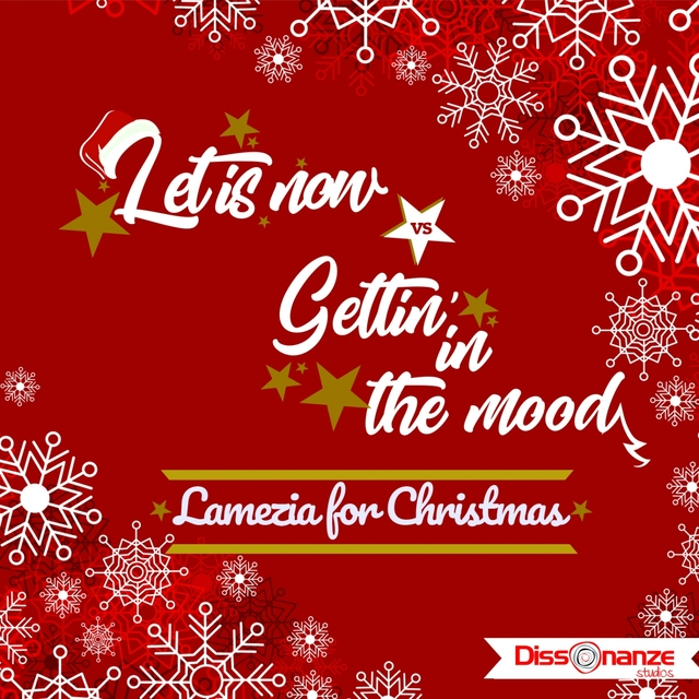Let it snow / Gettin' in the mood