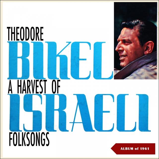 A Harvest Of Israeli Folksongs