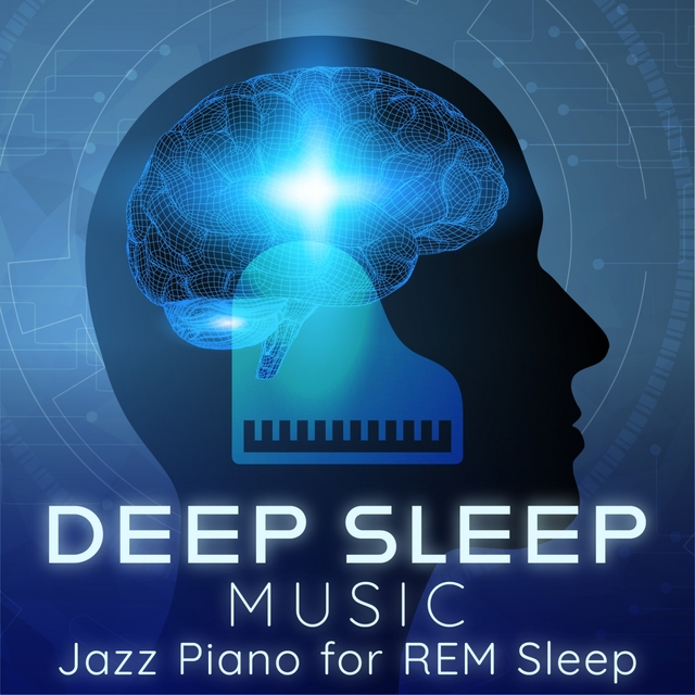 Deep Sleep Music: Jazz Piano for REM Sleep