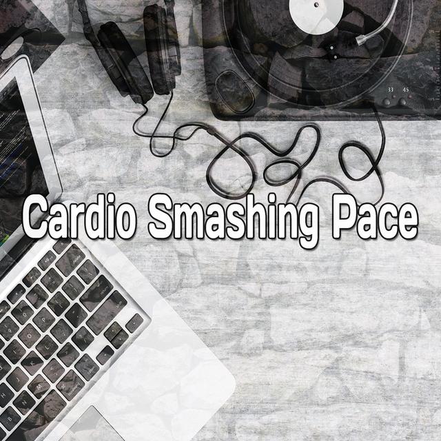 Cardio Smashing Pace