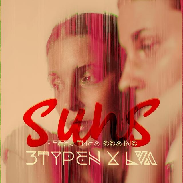 Suns (I Feel Them Coming)