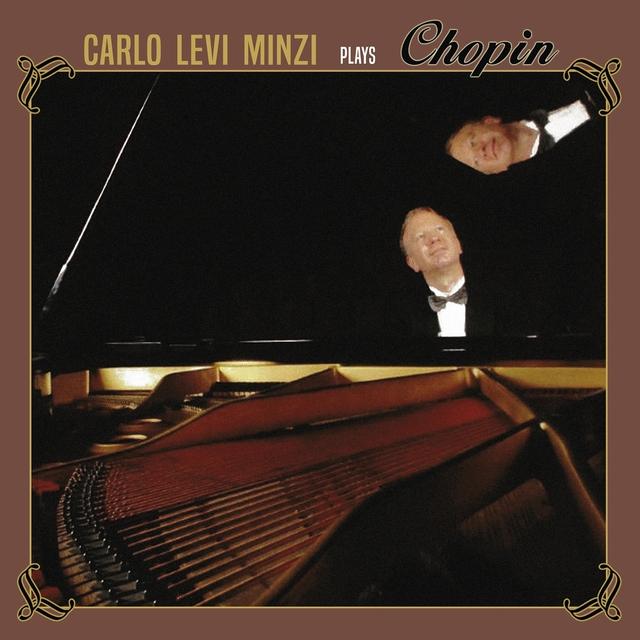 Carlo Levi Minzi Plays Chopin