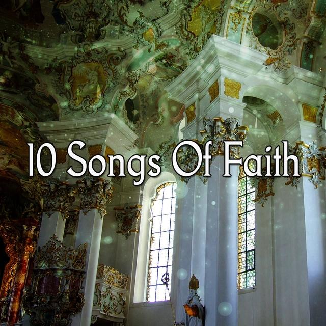 10 Songs Of Faith