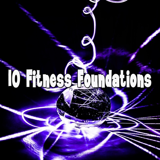 10 Fitness Foundations