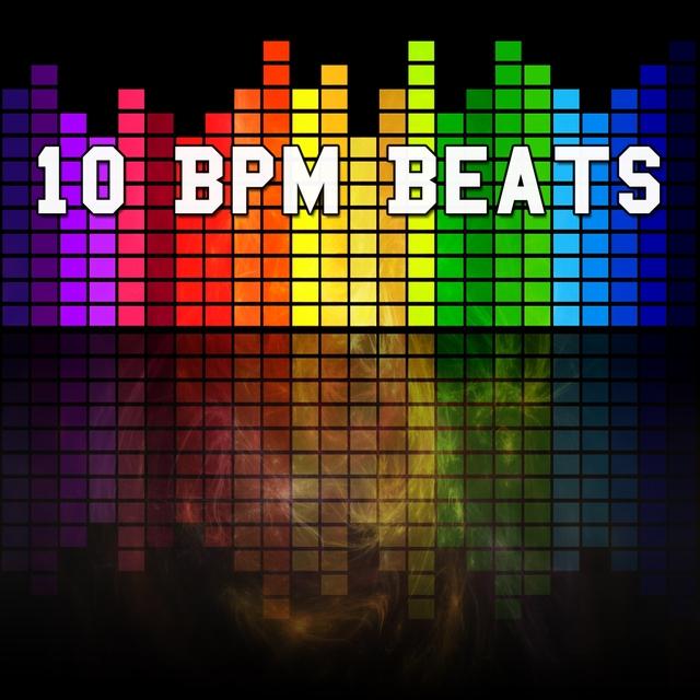 10 Bpm Beats
