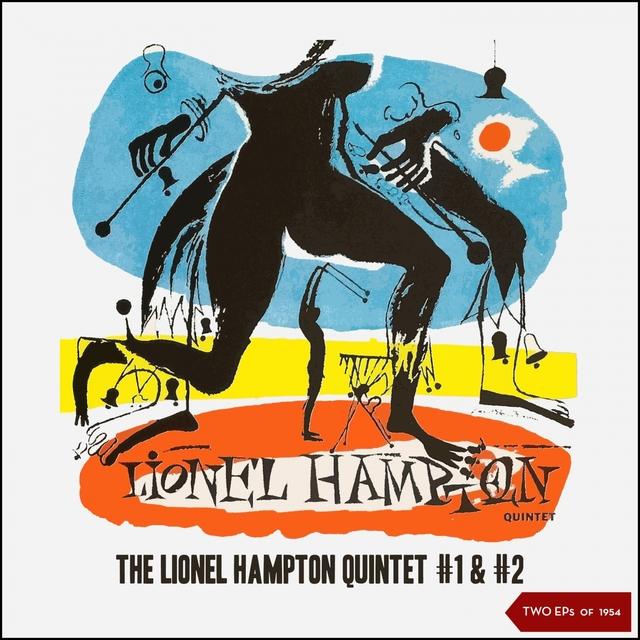 The Lionel Hampton Quintet #1 & #2