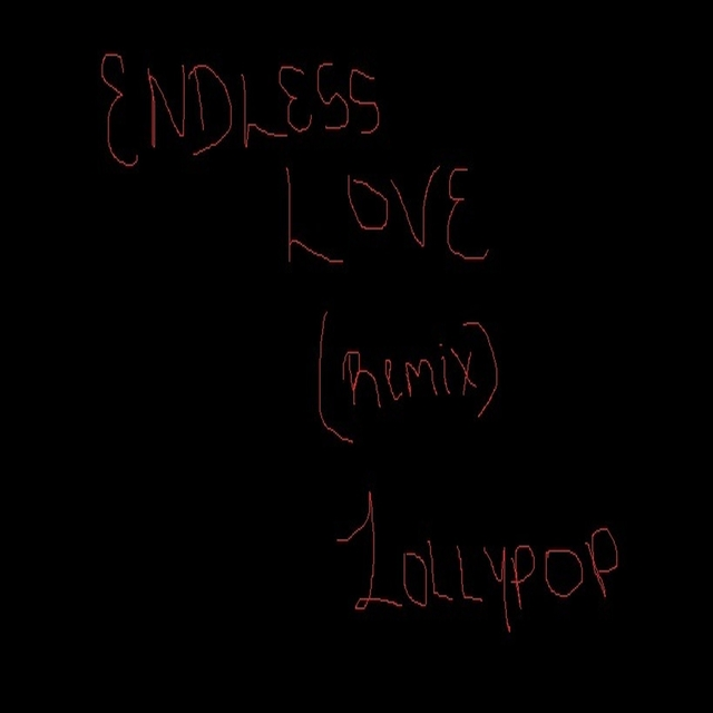 Endless Love (Remix)