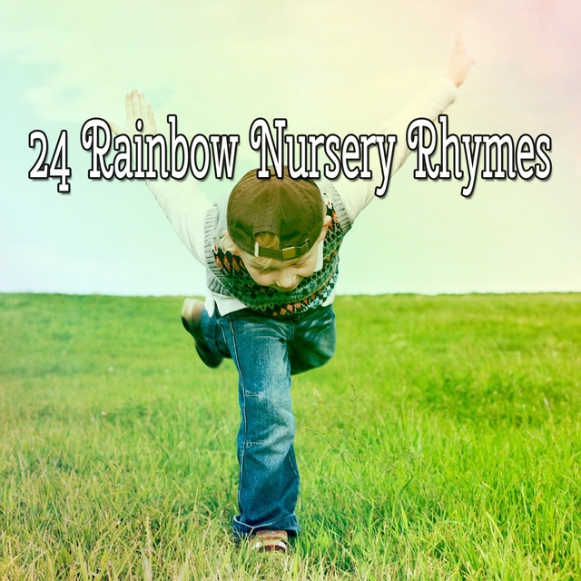 24 Rainbow Nursery Rhymes