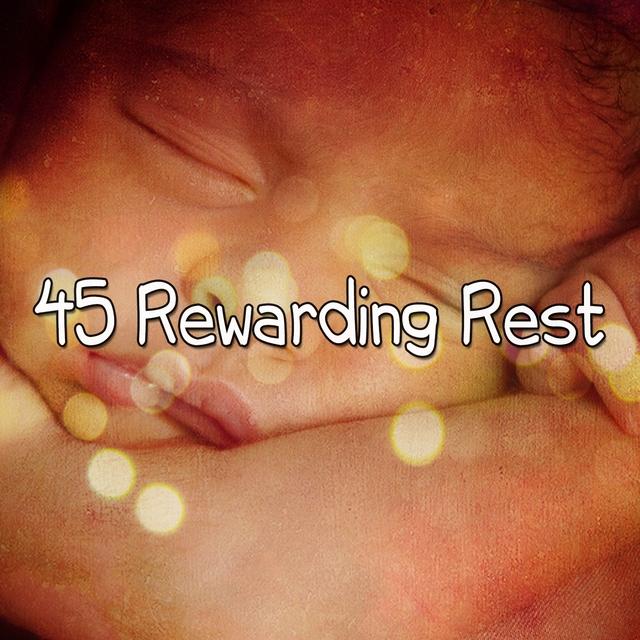 45 Rewarding Rest